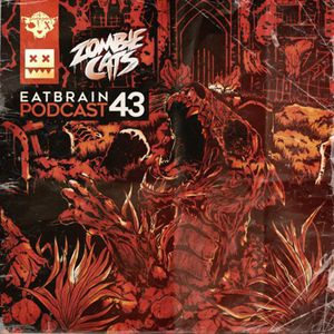 Zombie Cats - Eatbrain Podcast 043 (25.11.2016)