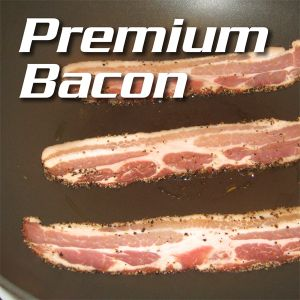 Premium Bacon 5