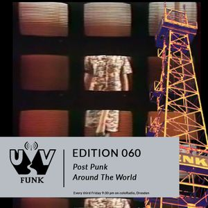UV Funk 060: Post Punk Around The World