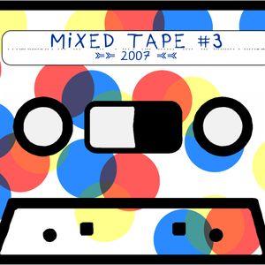 "Ear4Hear MixedTape #3: ""2007"""