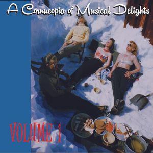 Cornucopia of Musical Delights vol. 1