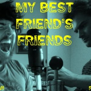 My Best Friend's Friends 10: There Will Be Blood