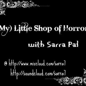 No Ordinary Selecta*** V.II. By Sarra7* @(My) Little Shop of Horrors!