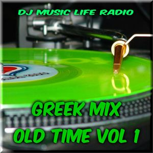 Greek Mix Old Time by Dj Music Life