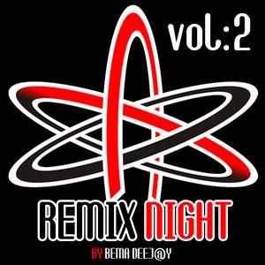 Remix Night Vol:2