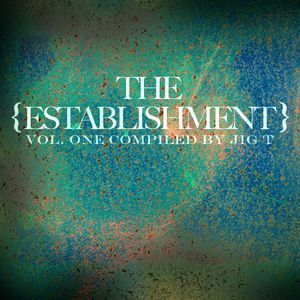 The Establishment Vol. 1