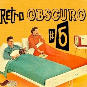 Retro Obscuro #5