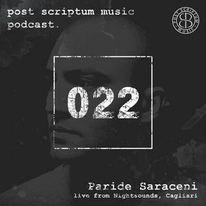 Post Scriptum Music Podcast 022 - Paride Saraceni live from Nightsounds, Cagliari (IT) 11.03.2017