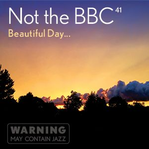 Not the BBC v41 - 'Beautiful Day'