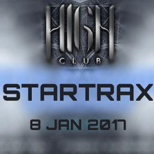 Startrax @ HIGH Club, Sofia 08.01.2017