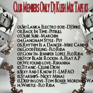 Club Members Only Dj Kush Mix Tape 83