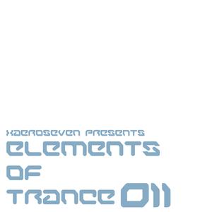 xaeroseven presents: elements of trance episode 011