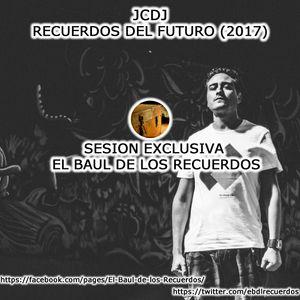 JCDJ - Recuerdos del Futuro (05-03-17)Exclusiva EBDLR