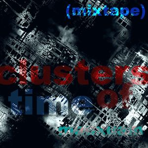 Clusters of Time (mixtape)