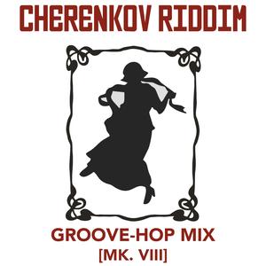 Groove-Hop Mix [Mk. VIII]
