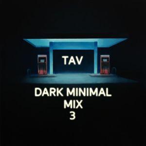 Dark Minimal Mix 3