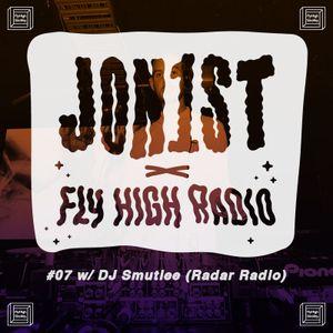 Jon1st x Fly High Radio #7 w/ Smutlee