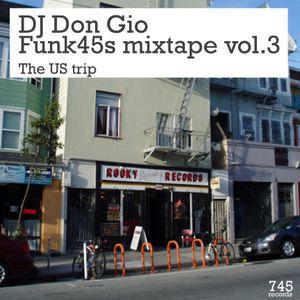 Funk 45s Mixtape Vol. 3 - the US trip