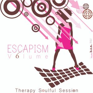 Therapy Soulful Session [Escapism Volume 6] Feb 2014