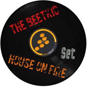 TheBeetkic - HouseOnFire Set