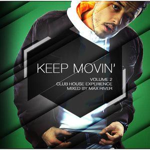 Max River - Keep Moving 2.0