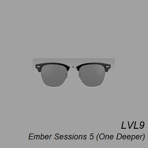 Ember Sessions 5 (One Deeper)