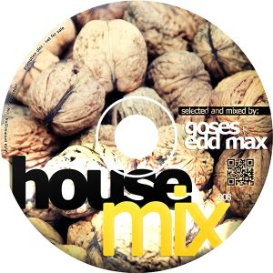 House Mix 008 by Goses & Edd Max