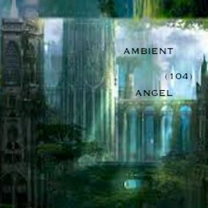 Ambient-Angel (104)