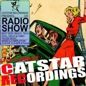 CATSTAR RECORDINGS RADIO SHOW 136