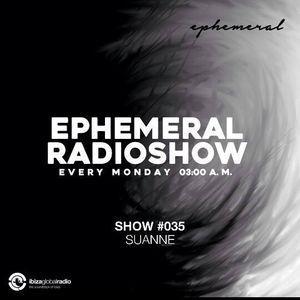 Ephemeral Radioshow 035