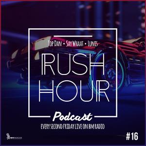 RUSH HOUR #16 BY SAY WHAAT - LUNIS & TOP DAN