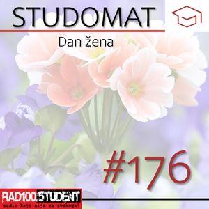 STUDOMAT #176 - Dan žena - 8.3.2021.