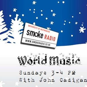 John Cadigan - World Music Show - Sunday 19th December