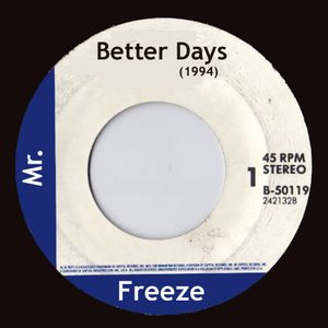 Mr Freeze - Better Days, Side A (1994) Garage, Deep House  / US House mix