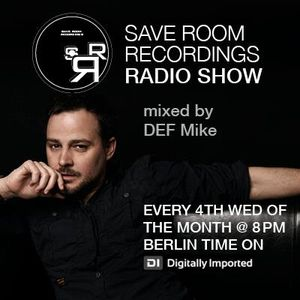 Save Room Recordings Radio Show on di.fm by DEF Mike