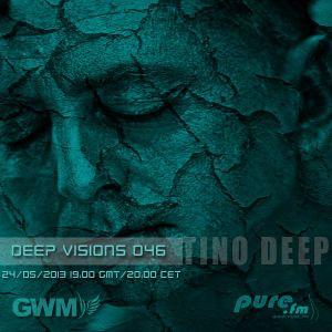 Tino Deep - Deep Visions 046 [May 24, 2013] On Pure.FM