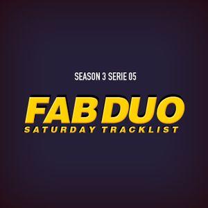 "The Fabulous Duo Saturday Tracklist ""Season 3 Serie 05"""