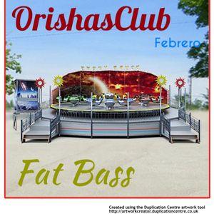 Fat Bass Orishas Febrero 2014