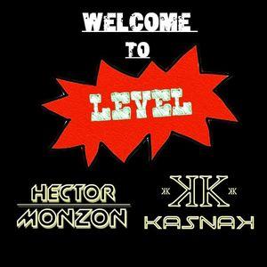 Héctor Monzón & Kasnak - Welcome To Level #004