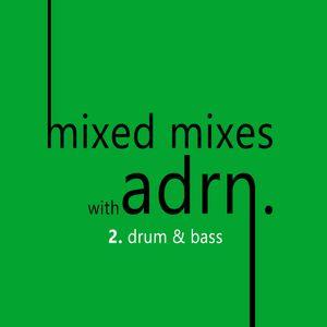 mixed mixes 2. drum & bass
