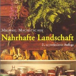 Nahrhafte Landschaft - Schlussbetrachtungen [Autor: Michael Machatschek] - BuchKapitel-Lesung