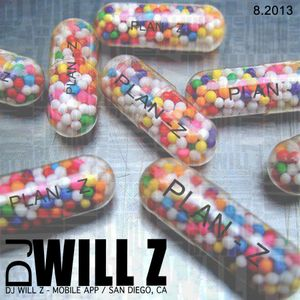 DJ WILL Z - Plan Z - 8.2013