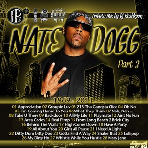 Nate Dogg Tribute Part 3
