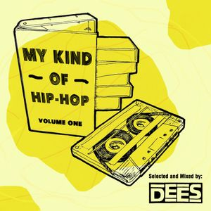 My Kind Of Hip-Hop Volume One