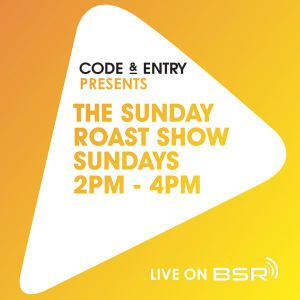 Code & Entry Presents - The Sunday Roast Show - 16th June 2019