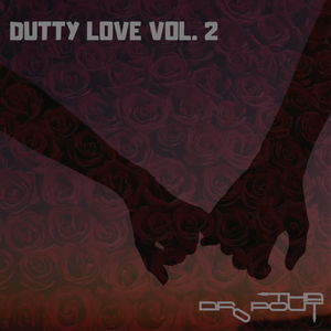 Dutty Love Vol. 2 - ThaDropout