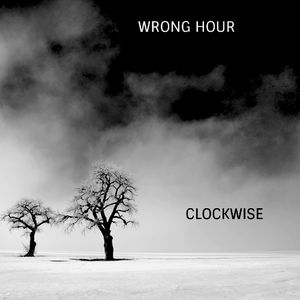 Wrong Hour - Clockwise mix