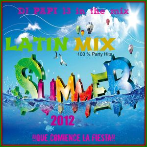 PARTY MIX !!QUE COMIENCE LA FIESTA!! By DJ PAPI13