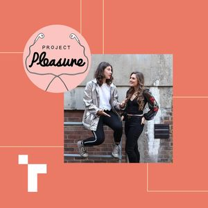 Project Pleasure with Frankie Wells and Anouszka Tate - 21 January 2019