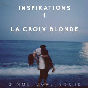 INSPIRATIONS 1 - LA CROIX BLONDE